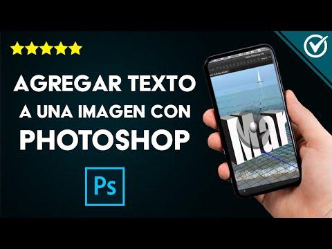 Cómo Agregar y Editar Texto en una Imagen con Photoshop Fácilmente