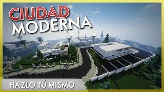 Hazlo tú Mismo - Ciudad Moderna ÉPICA + DESCARGA!