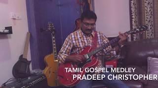 Tamil Gospel Medley ( Instrumental Cover )