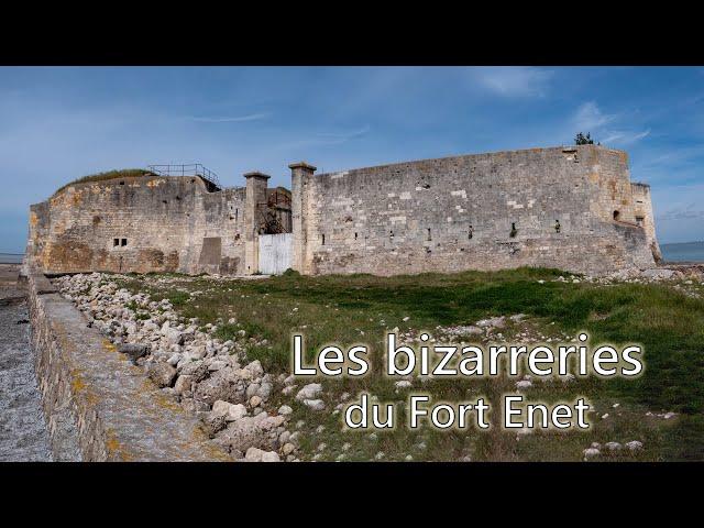 Les bizarreries du Fort Enet - LFI #4