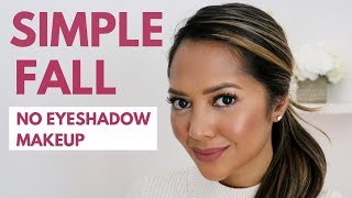 Simple Fall No Eyeshadow Makeup