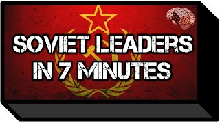 Soviet Leaders in 7 Minutes (History)