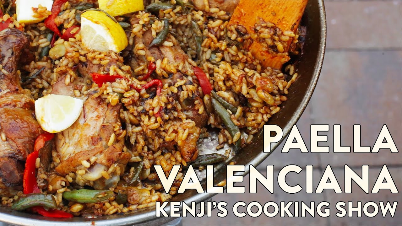 Paella Valenciana Kenji S Cooking Show Youtube