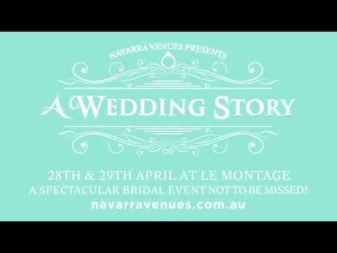 A Wedding Story - Navarra Venues Annual Bridal Expo 2015