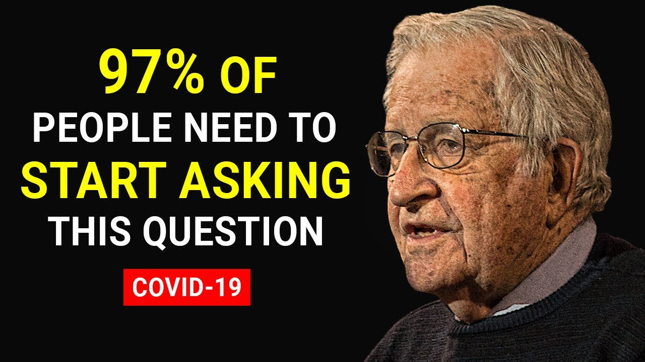 WHAT EVERYONE NEEDS TO KNOW ABOUT COVID-19 | Noam Chomsky