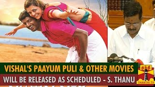 Vishal's Paayum Puli & Other Movies Will Release as Scheduled spl tamil video hot news 03-09-2015 Thanthi TV