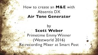 How to create an M&E with Absentia DX