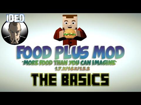 Food Plus Mod Tutorial - The Basics - Minecraft Mod