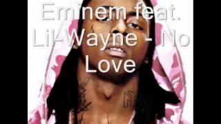 eminem feat lil wayne no love