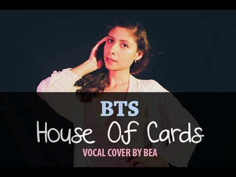 4TUNE • BTS - House Of Cards • Vocal cover by Bea