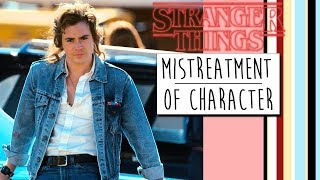 Stranger Things // Mistreatment of Character