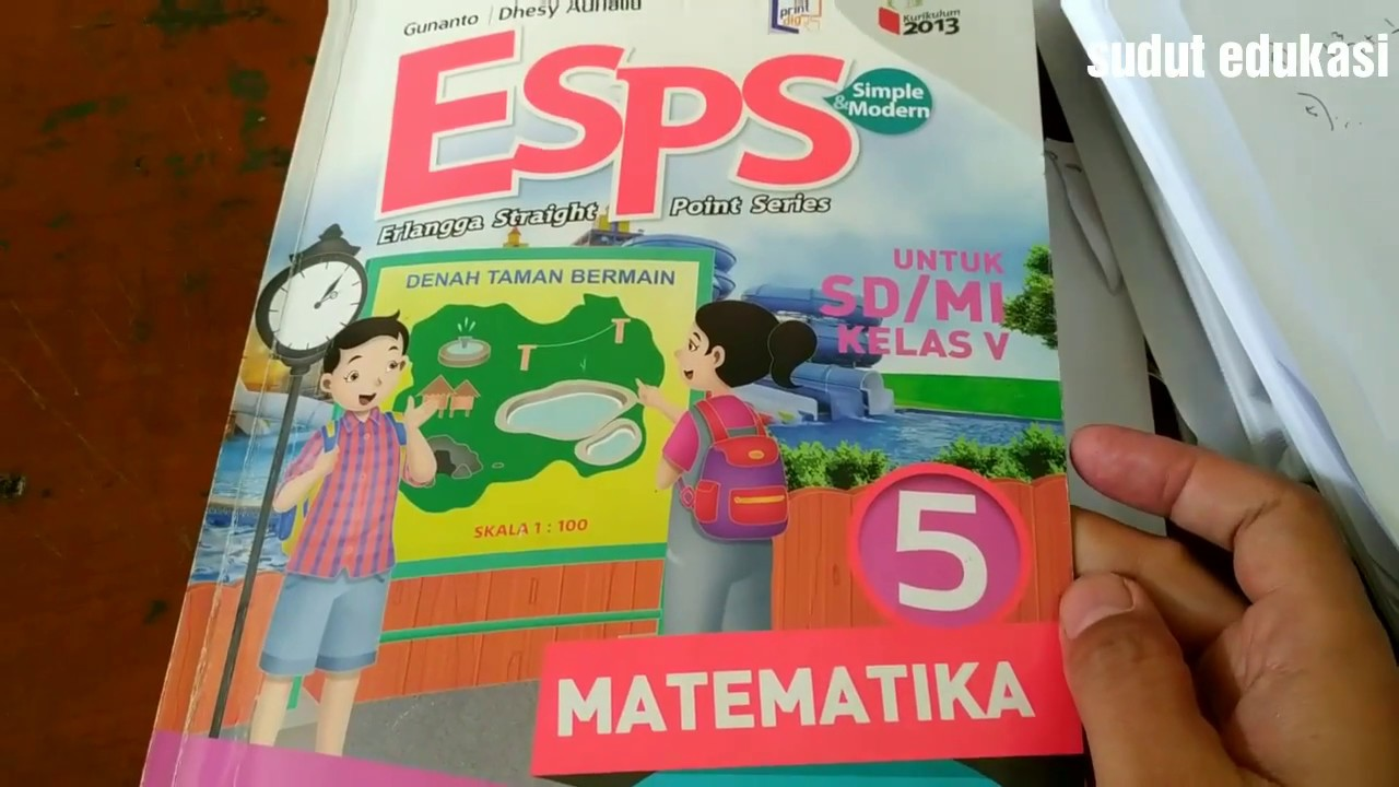 Kumpulan kunci jawaban buku matematika kelas 6 penerbit erlangga ktsp 2006 esps matematika 4 untuk sd mi kelas iv kurikulum 2013 edisi. Pembahasan Matematika Kls 5 Esps Erlangga Part1 Youtube