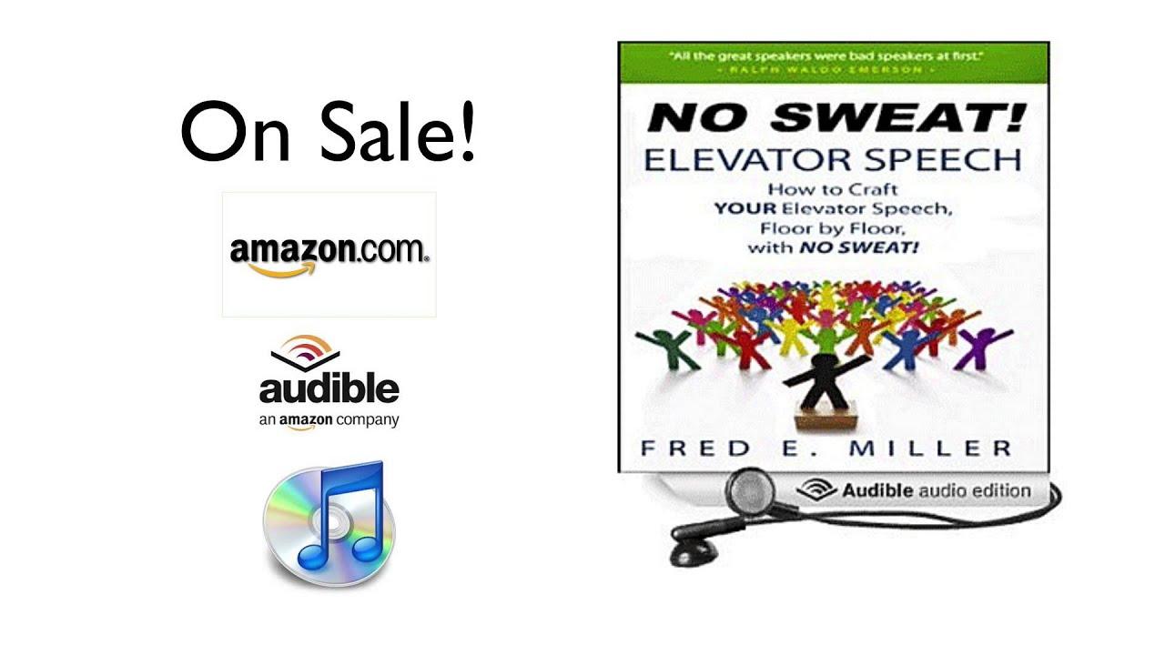 no sweat elevator speech audio book no sweat elevator speech audio book