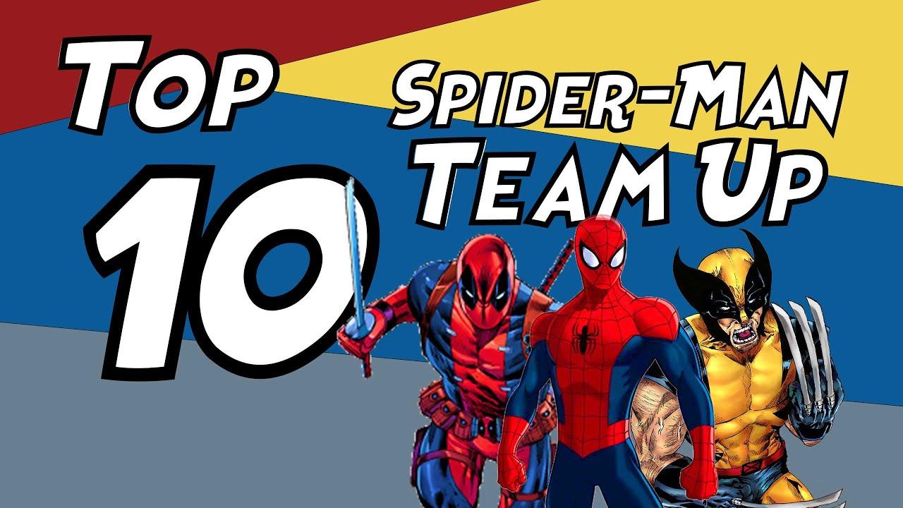 TOP 10 Spider-Man Team Ups!  The Spider-Man Fan Channel