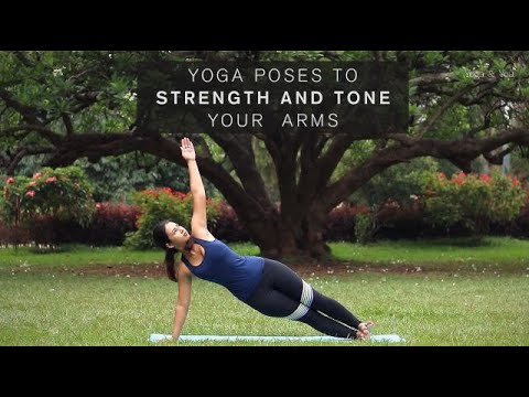 yoga poses to strength and tone your arms  youtube