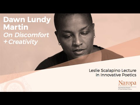 "Leslie Scalapino Lecture in Innovative Poetics: Dawn Lundy Martin ""On Discomfort and Creativity"""
