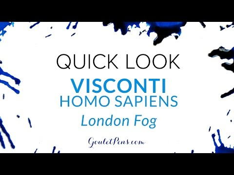 Visconti Homo Sapiens London Fog: Quick Look