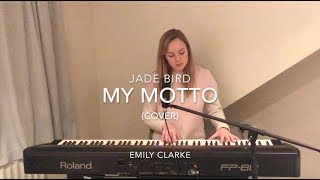 My Motto - Jade Bird (Cover) [] Emily Clarke []