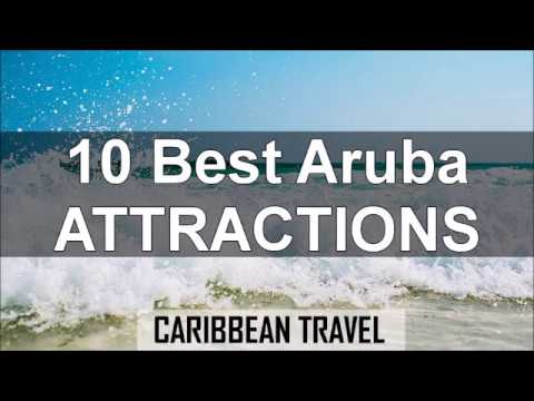 Top 10 Aruba Attractions
