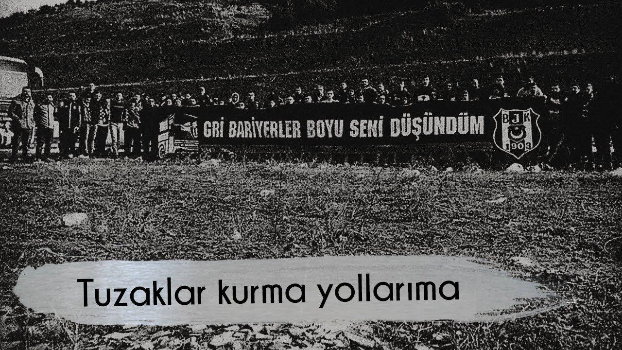 Beşiktaş Besteleri | Tuzaklar kurma yollarıma