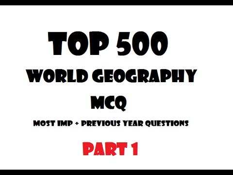 World Geography Most Important  MCQ PART -1