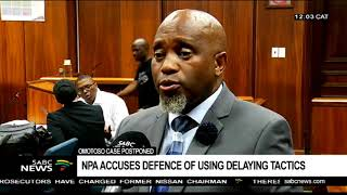 NPA accuses defence of using delaying tactics