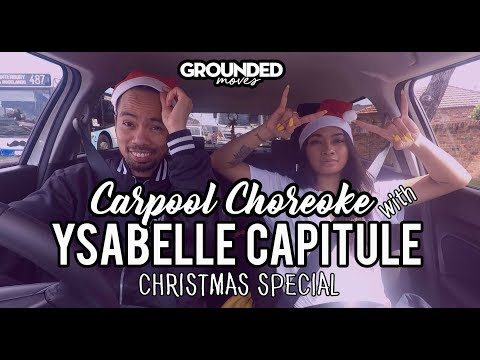Ysabelle Capitule Interview | GROUNDED Carpool Choreoke