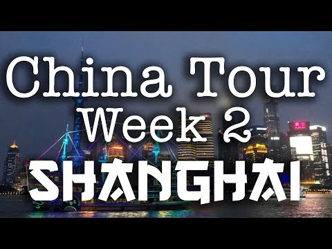 Crowds, Cabs & Magic - China Tour, Week 2 - Shanghai