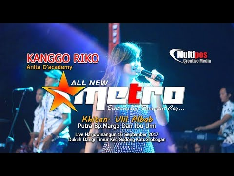 KANGGO RIKO - ANITA D'ACADEMY - All New Metro - MULTIPOS Creative media
