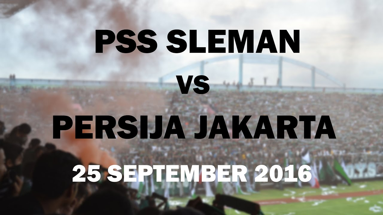 Persija Vs PSS Image: [Highlights] PSS Sleman Vs PERSIJA Jakarta, 25 September
