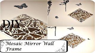 Mosaic Mirror Wall Art  DIY  