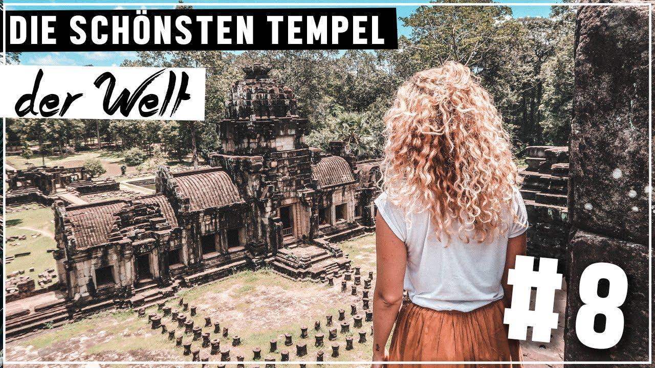 die schÖnsten tempel der welt 😍 angkor wat #8 - youtube