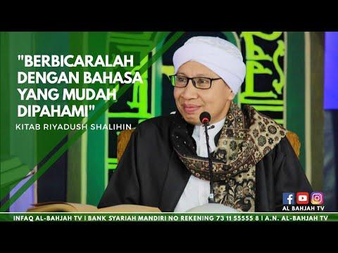 Berbicaralah Dengan Bahasa Yang Mudah Dipahami   Buya Yahya   Riyadush Sholihin   30 Maret 2017