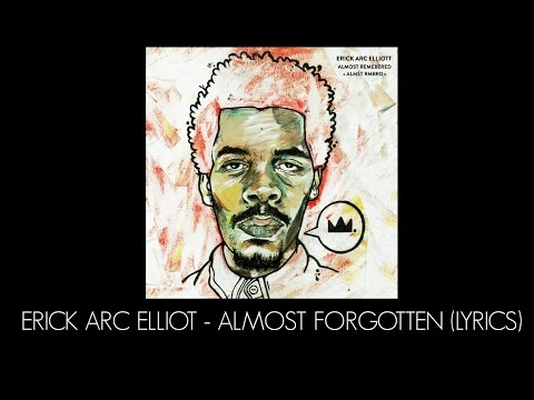 Erick Arc Elliot - Almost Forgotten (Lyrics)