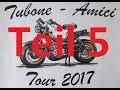 BellaFifty: Tubone Amici Tour 2017 Gardasee ( Monte Baldo ) Tag 3