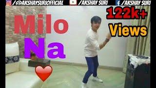 Millo Na Dance video | Guri | Akshay suri |