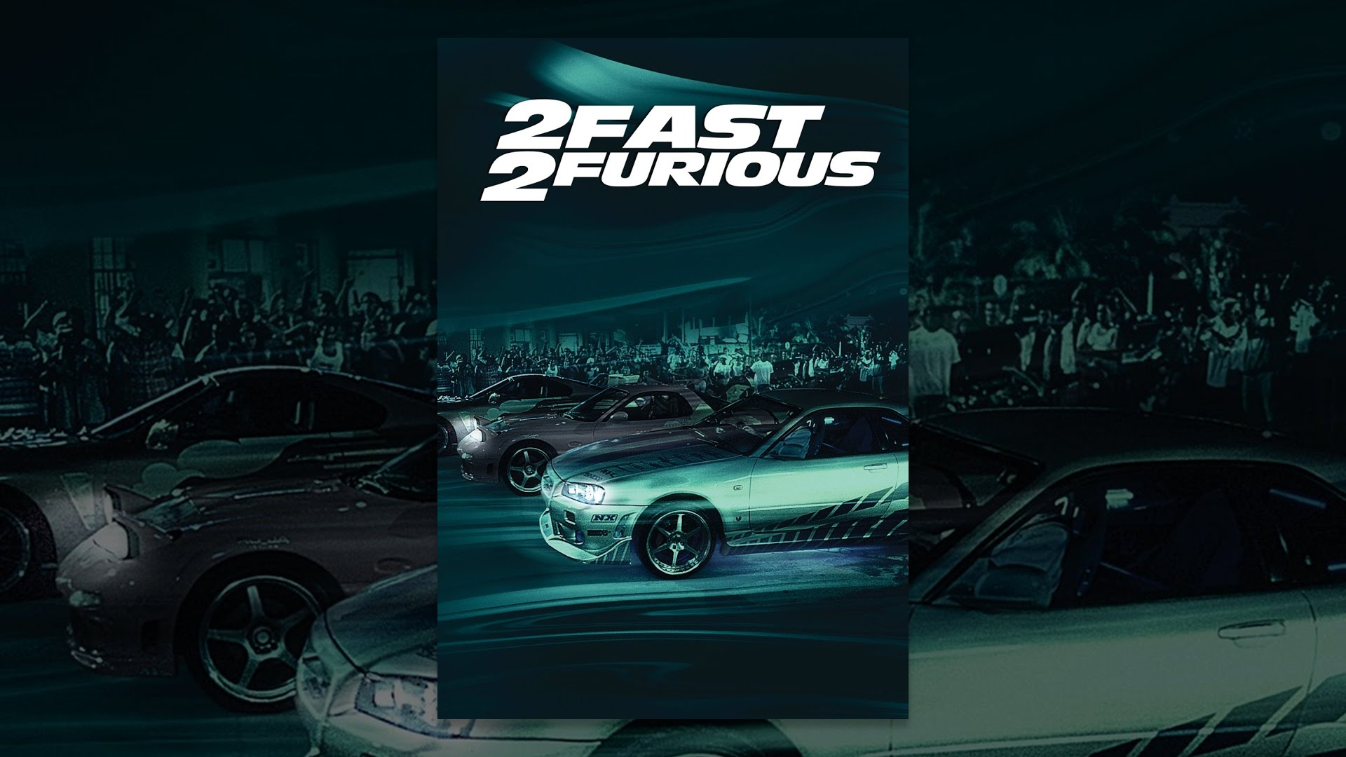 Download 2 Fast 2 Furious