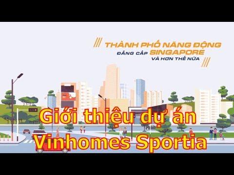 Giới thiệu dự án Vincity Sportia Đại Mỗ Tây Mỗ - YouTube