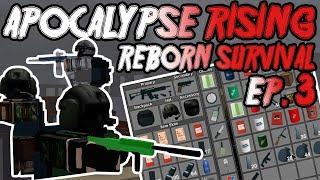 APOCALYPSE RISING - REBORN SURVIVAL EP. 3 (ROBLOX)