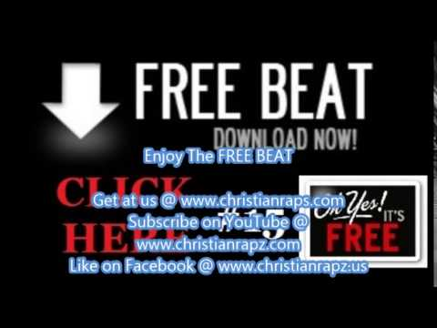 Christian Rap - FREE RAP BEAT - FREE HIP HOP INSTRUMENTAL - FREE BEATS -  (@ChristianRapz)
