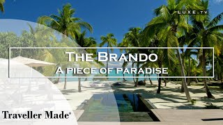 The Brando -  A little piece of paradise, unique in its genre - LUXE.TV