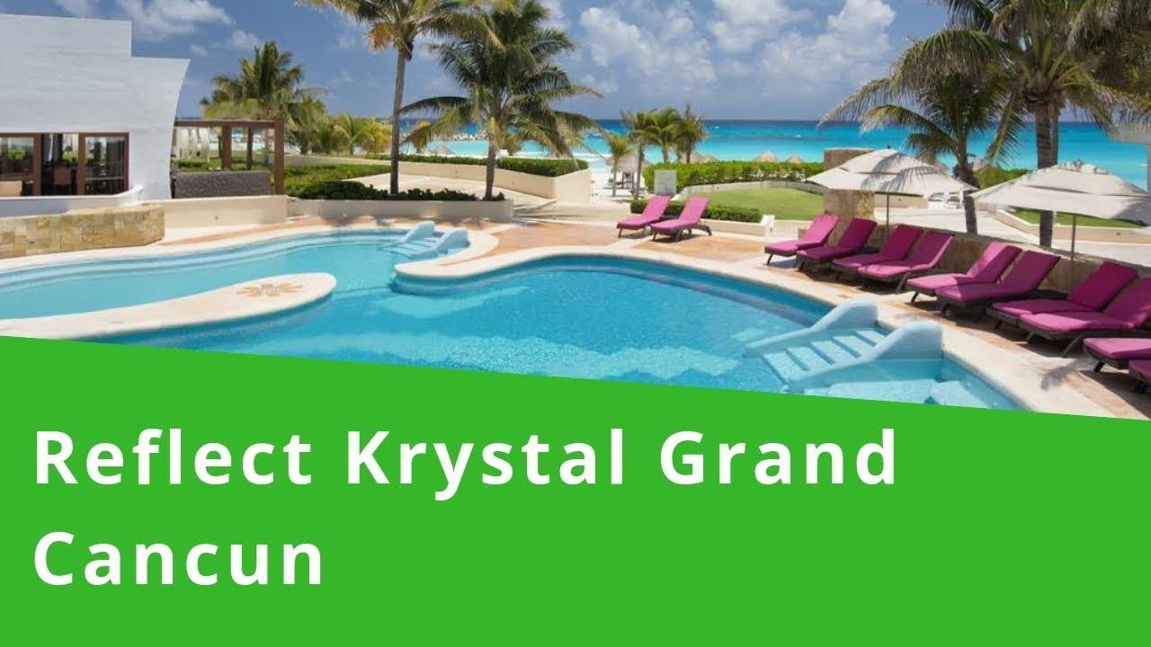 Reflect Krystal Grand Cancun Mexico Best 5 Star Luxury