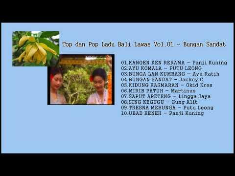 Top dan Pop Ladu Bali Lawas Vol.01 - Bungan Sandat