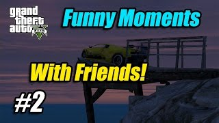 GTA 5 Online | Funny Moments Ep. 2 | Derailing Trains, Dump Truck Fun, and Glitching Vehicles!