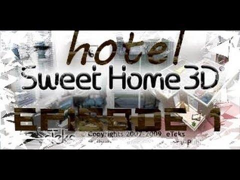 hotel sweet home 3d epi 1 plan et selection des meubles youtube. Black Bedroom Furniture Sets. Home Design Ideas