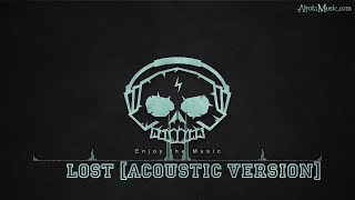 Lost [Acoustic Version] by Clara Mae - [Acoustic Group Music]