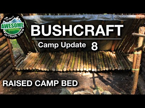 Bushcraft Camp Update 8 - Raised Camp Bed | TAOutdoors