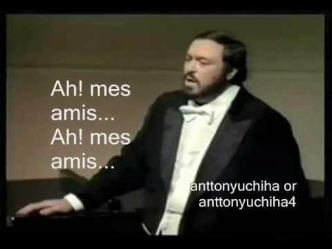 Luciano Pavarotti - Ah! Mes Amis - La Fille du Régiment