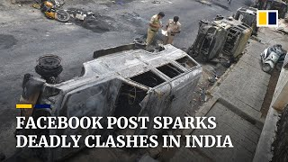 Facebook post on Prophet Mohammad leads to deadly clashes in India