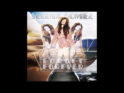 Selena Gomez - Forget Forever (Audio)